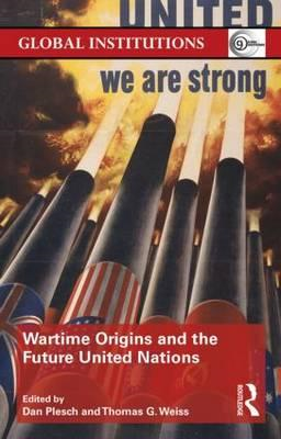 Wartime Origins and the Future United Nations (BOK)