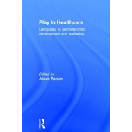 Play in Healthcare (BOK)