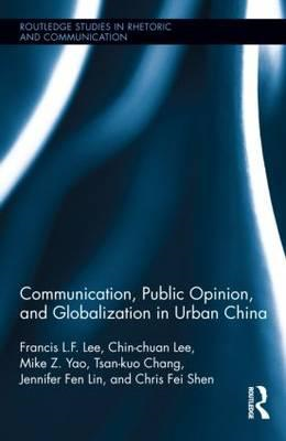 Communication, Public Opinion, and Globalization in Urban Ch (BOK)