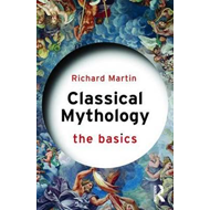 Classical Mythology: The Basics (BOK)