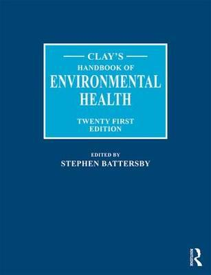 Clay's Handbook of Environmental Health (BOK)