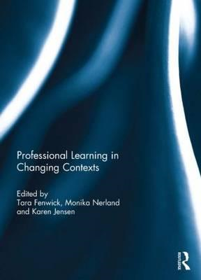 Professional Learning in Changing Contexts (BOK)