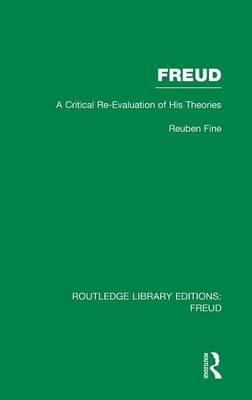 Freud: A Critical Re-evaluation of His Theories (BOK)