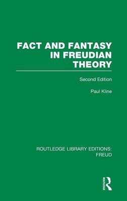 Fact and Fantasy in Freudian Theory (BOK)