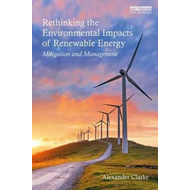 Rethinking the Environmental Impacts of Renewable Energy (BOK)