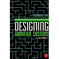 Designing Gamified Systems (BOK)