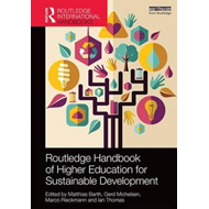 Routledge Handbook of Higher Education for Sustainable Devel (BOK)