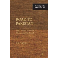Road to Pakistan: The Life and Times of Mohammad Ali Jinnah (BOK)