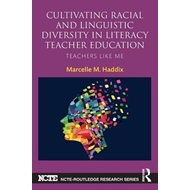 Cultivating Racial and Linguistic Diversity in Literacy Teac (BOK)
