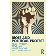 Riots and Political Protest (BOK)