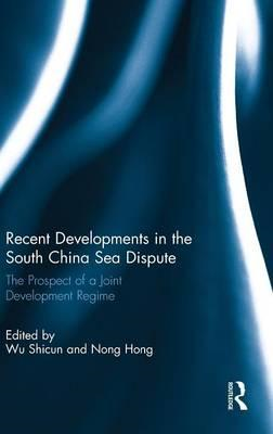 Recent Developments in the South China Sea Dispute: The Prospect of a Joint Development Regime (BOK)