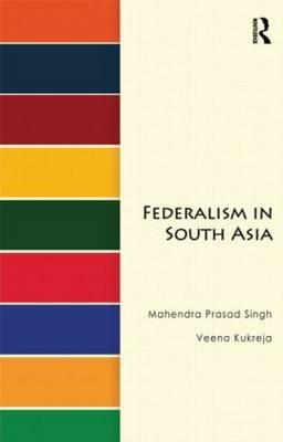 Federalism in South Asia (BOK)