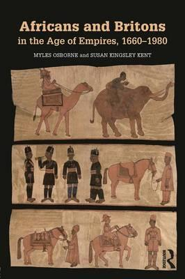Africans and Britons in the Age of Empires, 1660-1980 (BOK)