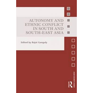 Autonomy and Ethnic Conflict in South and South-East Asia (BOK)