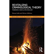 Revitalizing Criminological Theory: (BOK)