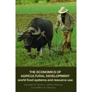 The Economics of Agricultural Development: World Food Systems and Resource Use (BOK)