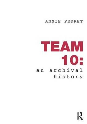 Team 10: An Archival History (BOK)