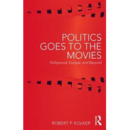 Politics Goes to the Movies (BOK)