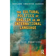 Cultural Politics of English as an International Language (BOK)