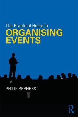 Practical Guide to Organising Events (BOK)