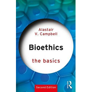 Bioethics: The Basics (BOK)