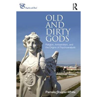 Old and Dirty Gods (BOK)