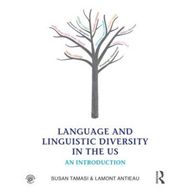 Language and Linguistic Diversity in the Us (BOK)
