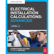 Electrical Installation Calculations: Advanced, 8th ed (BOK)