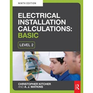 Electrical Installation Calculations: Basic, 9th ed (BOK)
