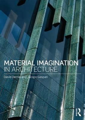 Material Imagination in Architecture (BOK)