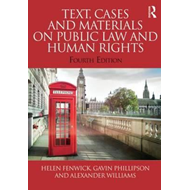 Text, Cases and Materials on Public Law and Human Rights (BOK)