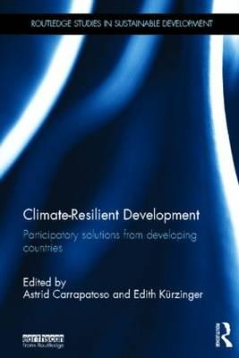 Climate Resilient Development: Participatory Solutions from Developing Countries (BOK)