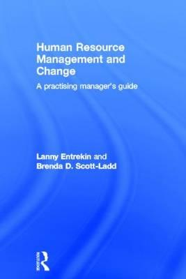 Human Resource Management and Change: A Practising Manager's Guide (BOK)