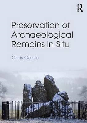 Preservation of Archaeological Remains in-Situ (BOK)