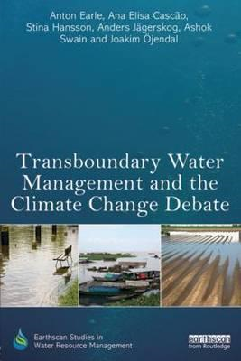 Transboundary Water Management and the Climate Change Debate (BOK)