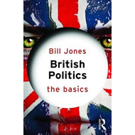 British Politics: The Basics (BOK)