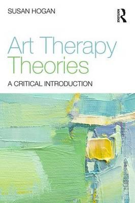 Art Therapy Theories (BOK)