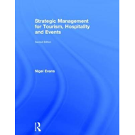 Strategic Management for Tourism, Hospitality and Events (BOK)