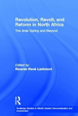 Revolution, Revolt and Reform in North Africa: The Arab Spring and Beyond (BOK)
