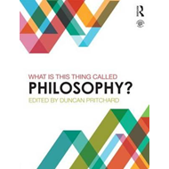 What is this thing called Philosophy? (BOK)