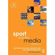 Sport and the Media (BOK)