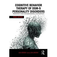 Cognitive Behavior Therapy of DSM-5 Personality Disorders (BOK)