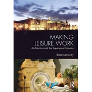 Making Leisure Work (BOK)