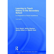 Learning to Teach History in the Secondary School (BOK)