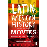 Latin American History Goes to the Movies (BOK)