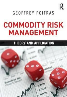 Commodity Risk Management: Theory and Application (BOK)