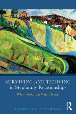 Surviving and Thriving in Stepfamily Relationships (BOK)