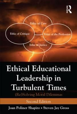 Ethical Educational Leadership in Turbulent Times (BOK)