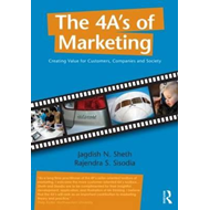 The 4 A's of Marketing: Creating Value for Customer, Companies and Society (BOK)