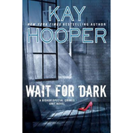 Wait For Dark (BOK)